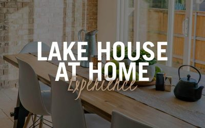 Lake House At Home Experience